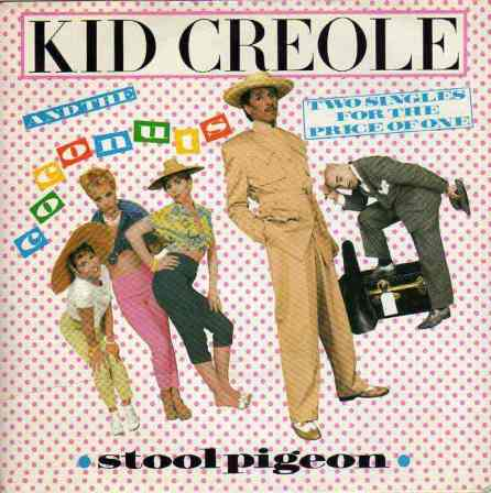 kid-creole-and-the-coconuts-stool-pigeon-ze-2