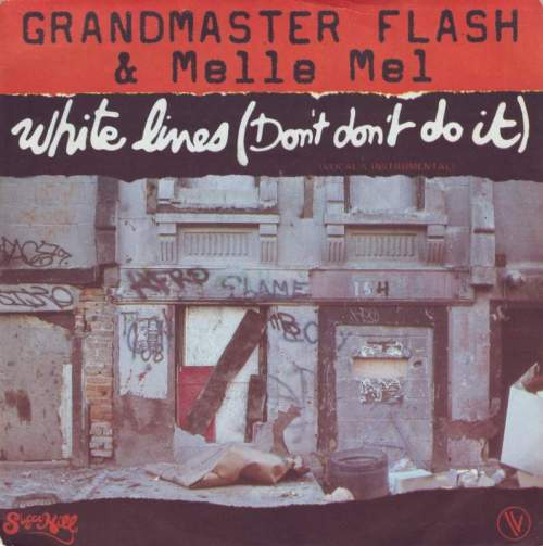 grandmaster-flash-and-melle-mel-white-lines-dont-dont-do-it-vocal-sugarhill