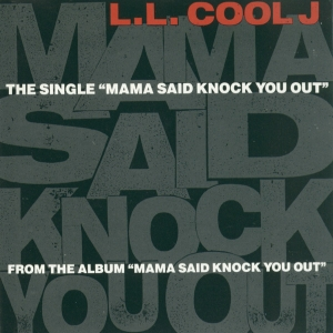 Mama_Said_Knock_You_Out_(LL_Cool_J_single_-_cover_art)