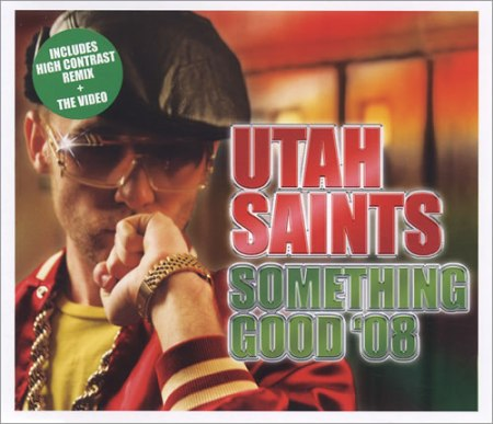 Utah+Saints+Something+Good+08+430148b