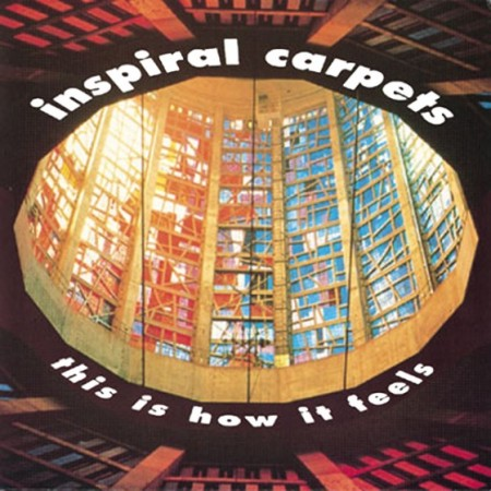 inspiral-carpets-this-is-how-it-feels-dung7-560x560