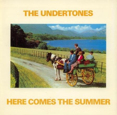 the-undertones-here-comes-the-summer-sire