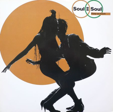 Keep_on_movin'_soul_ii_soul_single