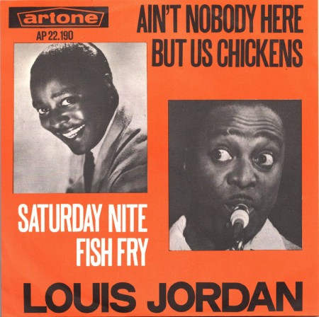 louis-jordan-aint-nobody-here-but-us-chickens-artone
