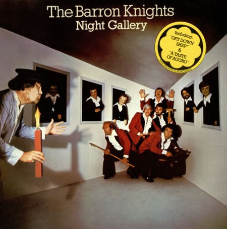 The+Barron+Knights+Night+Gallery+466735