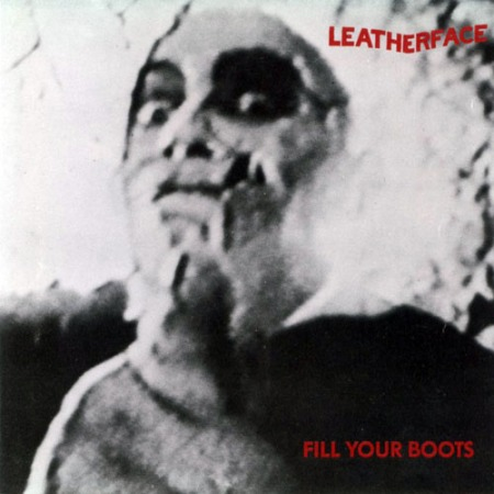 leatherface_-_fill_your_boots