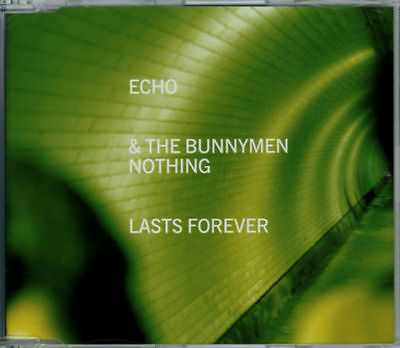 echo-the-bunnymen-nothing-lasts-forever