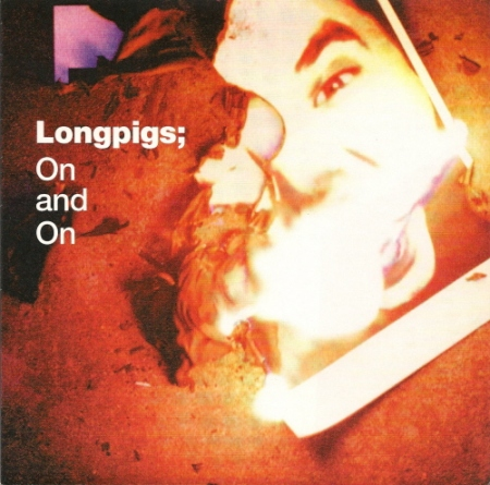 longpigs-on-and-on-mother-polygram