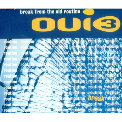 OUI_3_BREAK+FROM+THE+OLD+ROUTINE-20605
