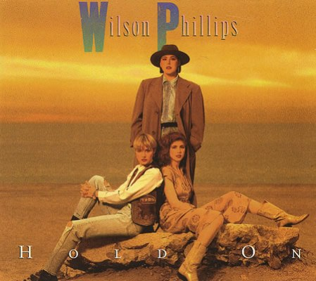Wilson_Phillips_Hold_On_single_cover