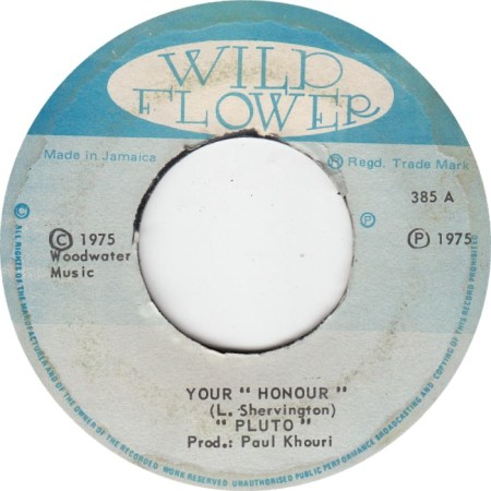 pluto-reggae-your-honour-wild-flower